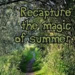 Recapture your summer