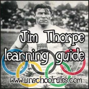 Learn about Native American and Olympian Jim Thorpe in this unit study guide for homeschoolers and unschoolers