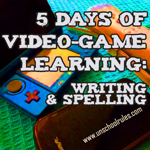 5 Days of Video-Game Learning series: Video games that teach reading, writing and spelling skills