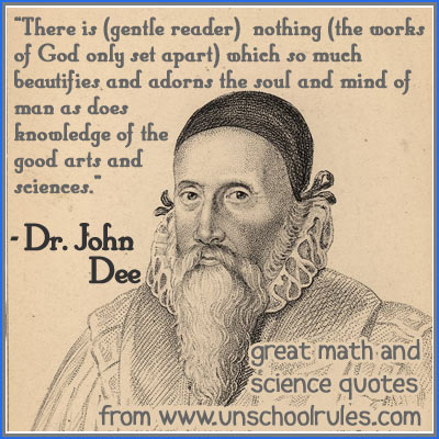 Quote by noted scientist Dr. John Dee