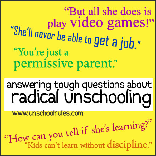 Dealing with critics of radical unschooling