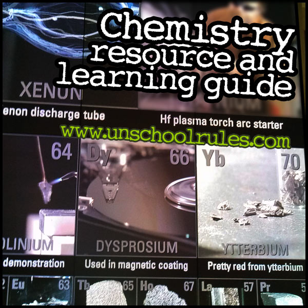 Chemistry resource and learning guide from Unschool Rules