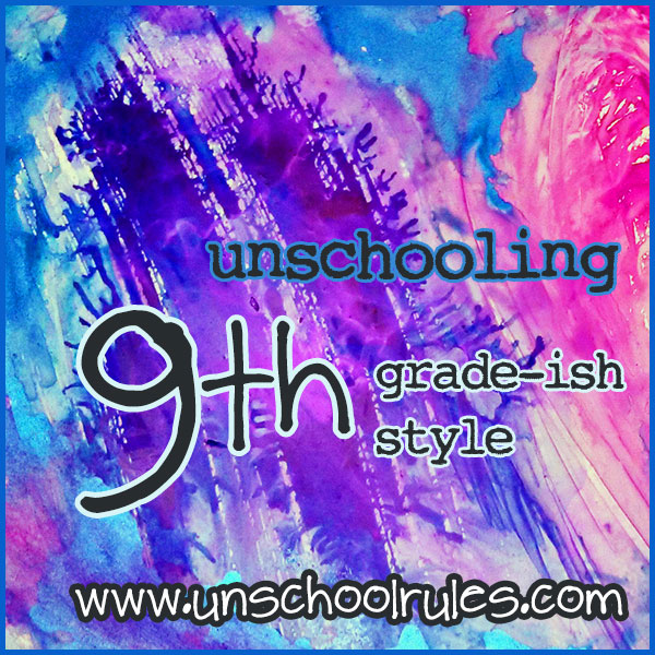 unschooling-9th-grade