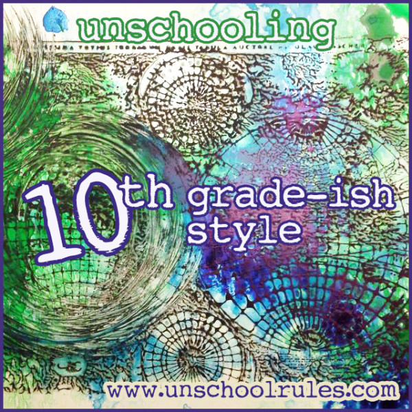 unschooling-10th-grade