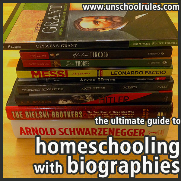 The Ultimate Guide to Homeschooling with Biographies