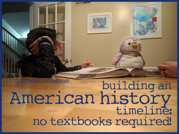 Unschool Rules review of Sunflower Education's The Giant American History Timeline: A great, creative walk through history with no textbooks required!